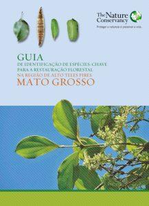 Guia de Identificação de espécies-chave para a Restauração Florestal
