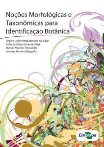 Noções Morfológicas e Taxonômicas para Identificação Botânica